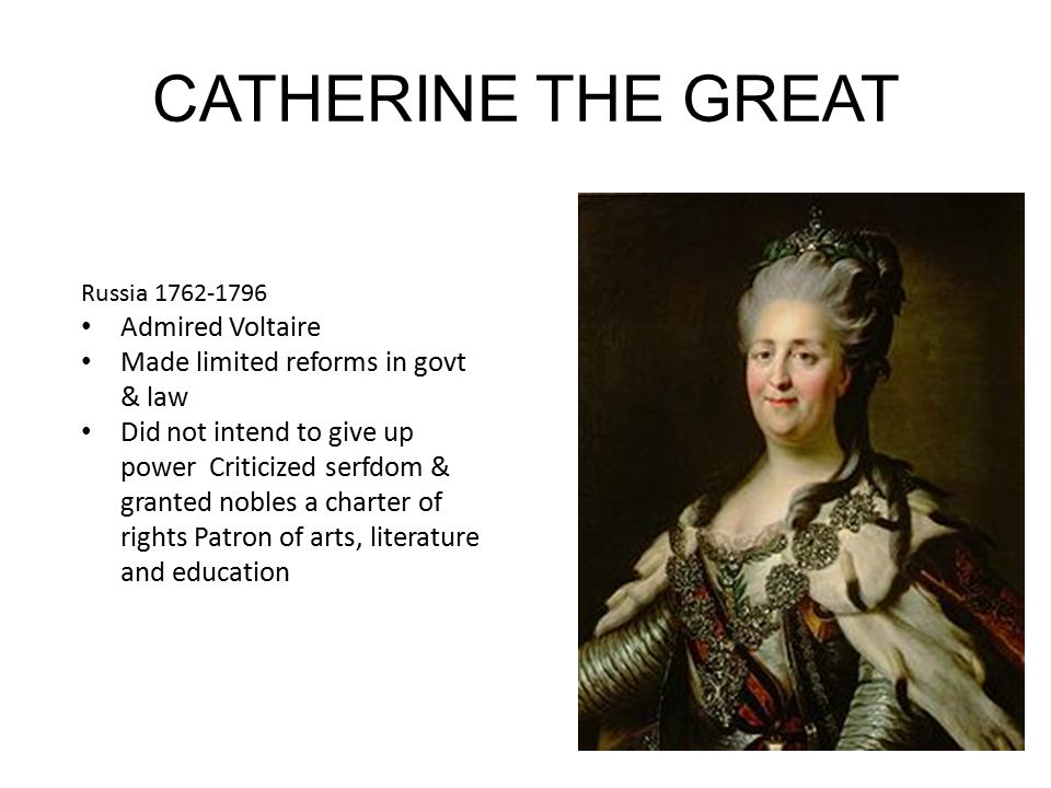 CATHERINE THE GREAT Admired Voltaire