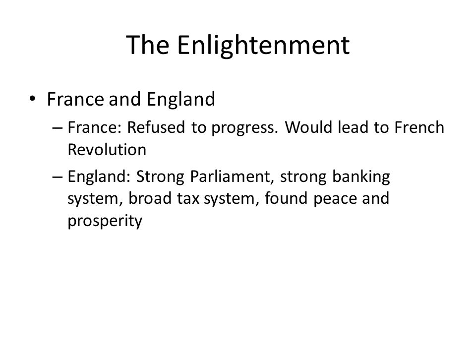 The Enlightenment France and England