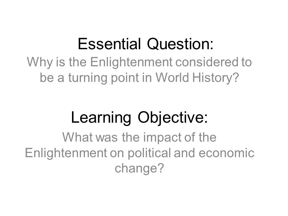 Essential Question: Learning Objective: