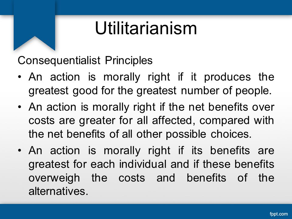 Utilitarianism Consequentialist Principles