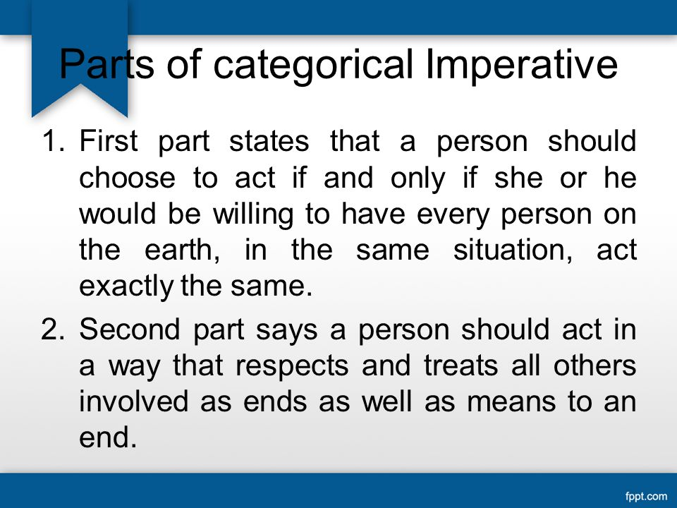 Parts of categorical Imperative