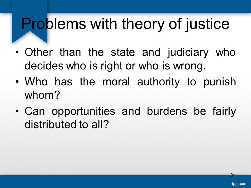 Problems with theory of justice
