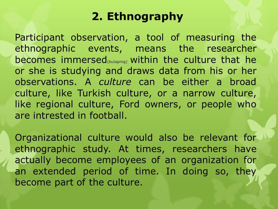 2. Ethnography