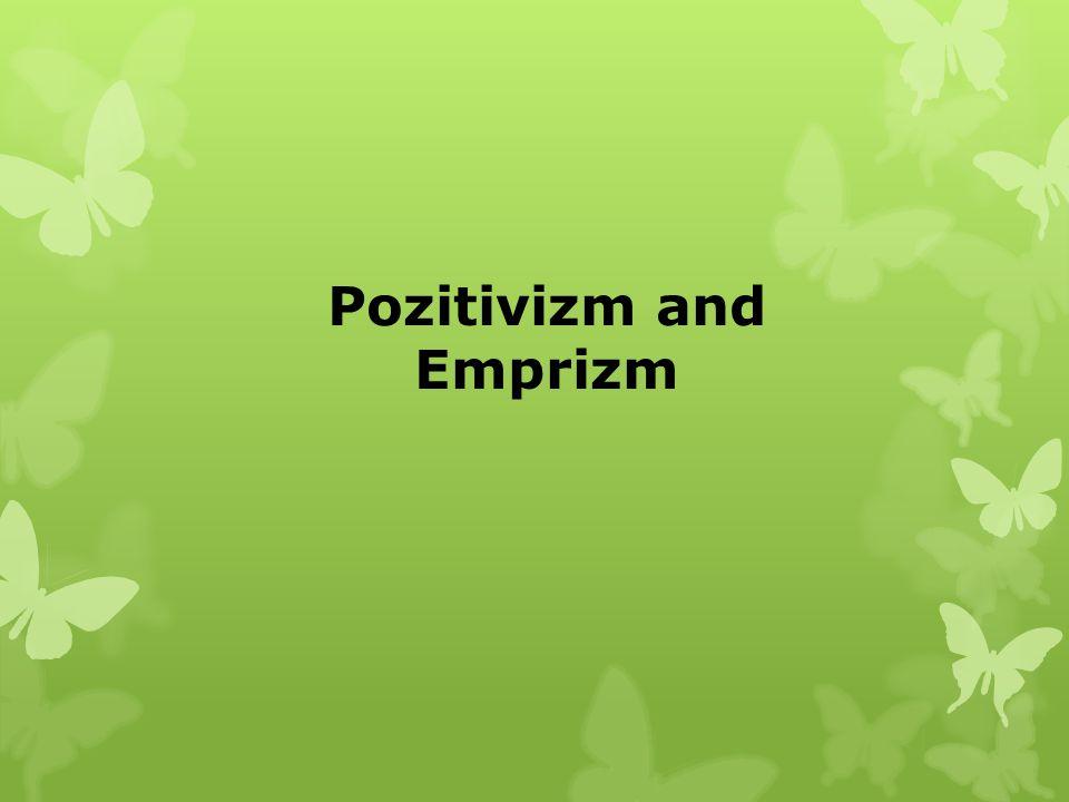 Pozitivizm and Emprizm