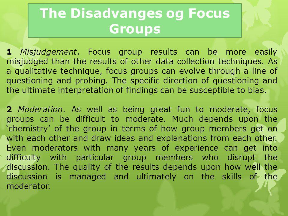The Disadvanges og Focus Groups
