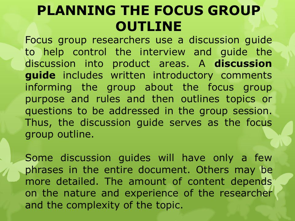 PLANNING THE FOCUS GROUP OUTLINE