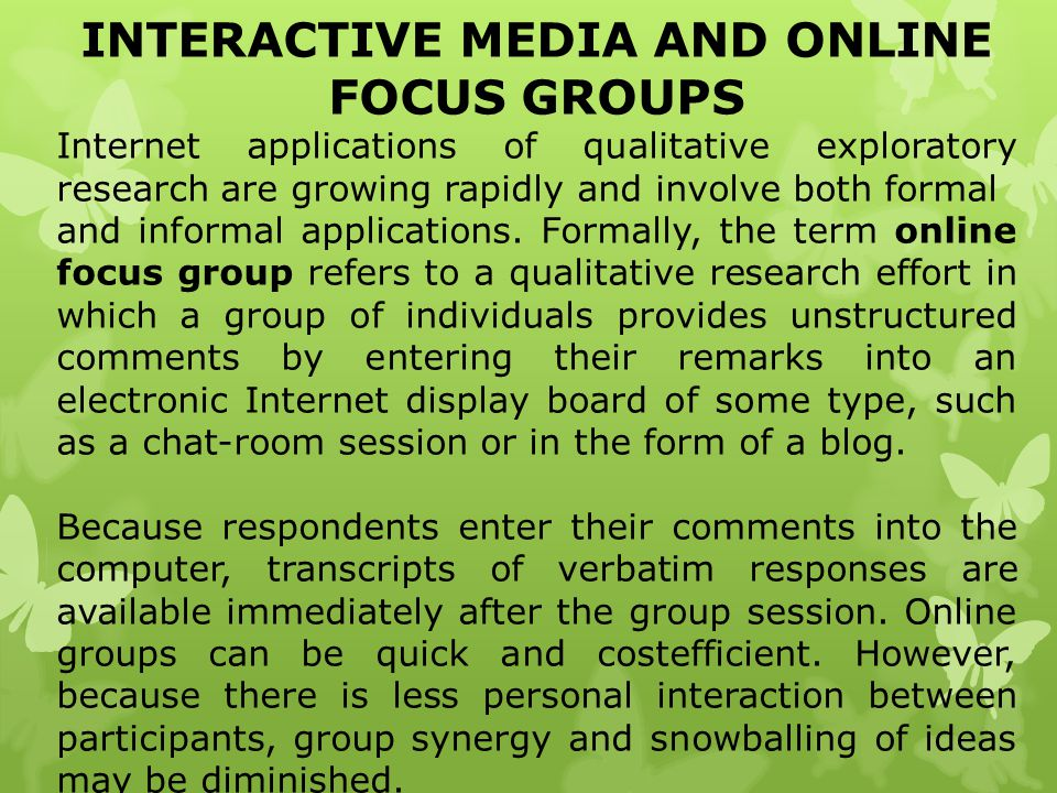 INTERACTIVE MEDIA AND ONLINE FOCUS GROUPS