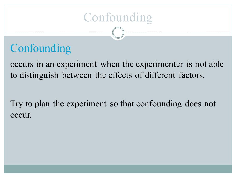 Confounding Confounding