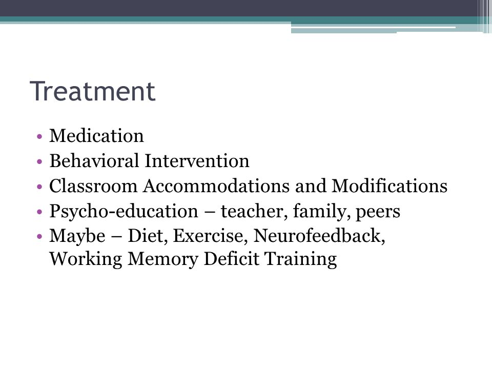 Treatment Medication Behavioral Intervention
