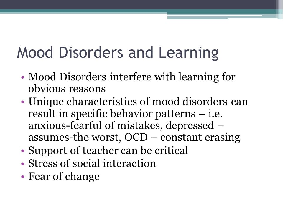Mood Disorders and Learning
