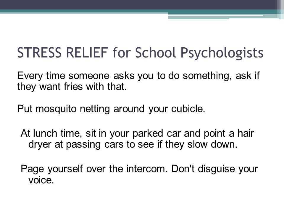 STRESS RELIEF for School Psychologists