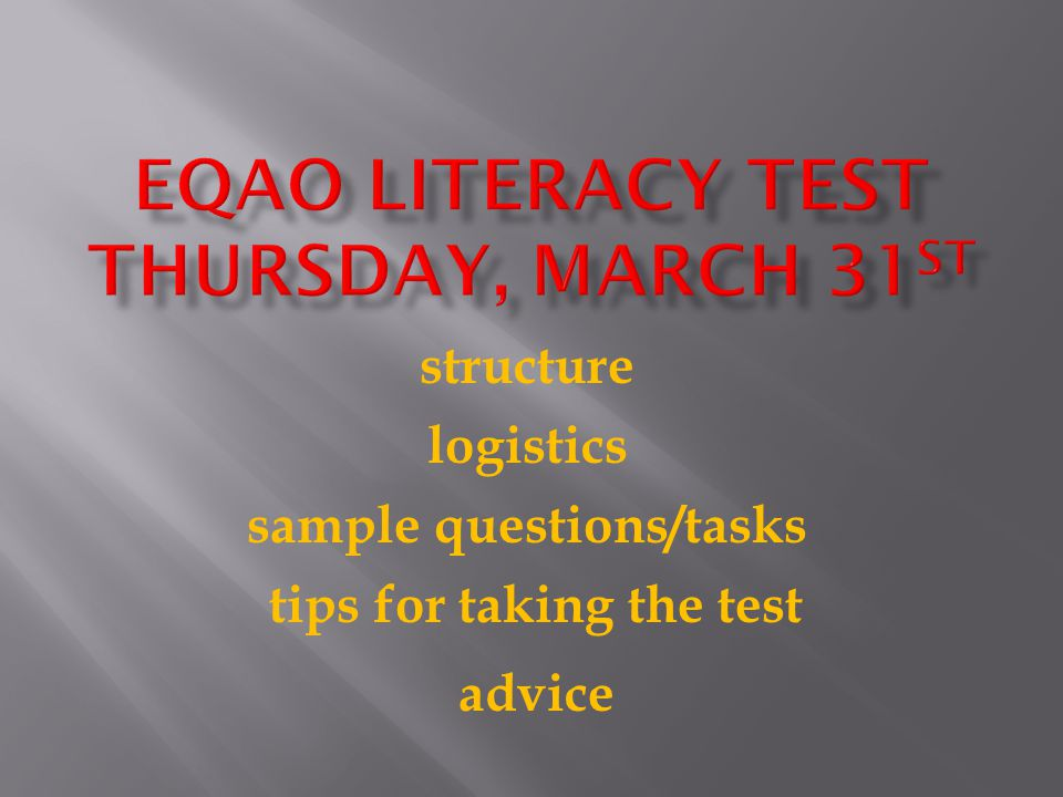 EQAO Literacy test Thursday, march 31st