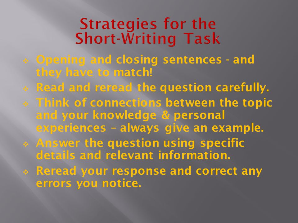 Strategies for the Short-Writing Task