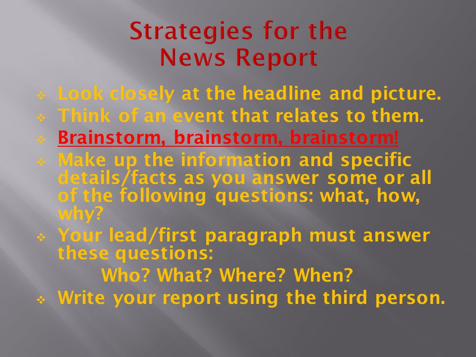 Strategies for the News Report