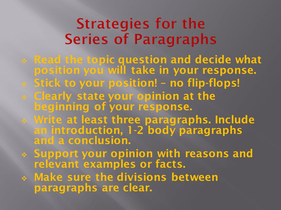 Strategies for the Series of Paragraphs