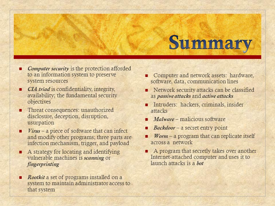 Summary Computer security is the protection afforded to an information system to preserve system resources.