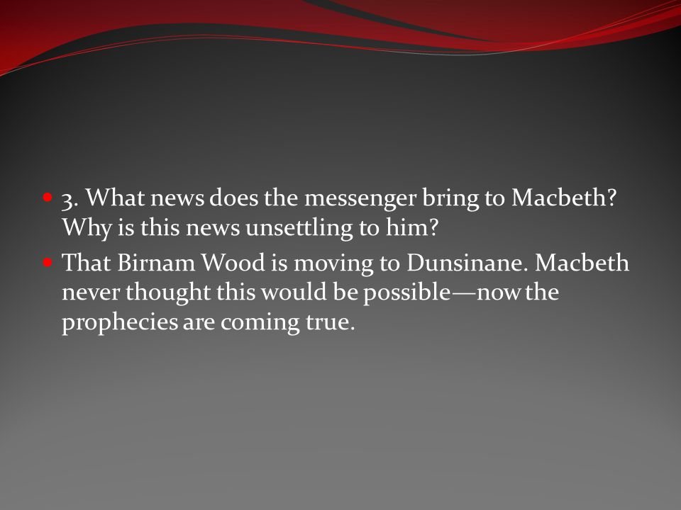 3. What news does the messenger bring to Macbeth