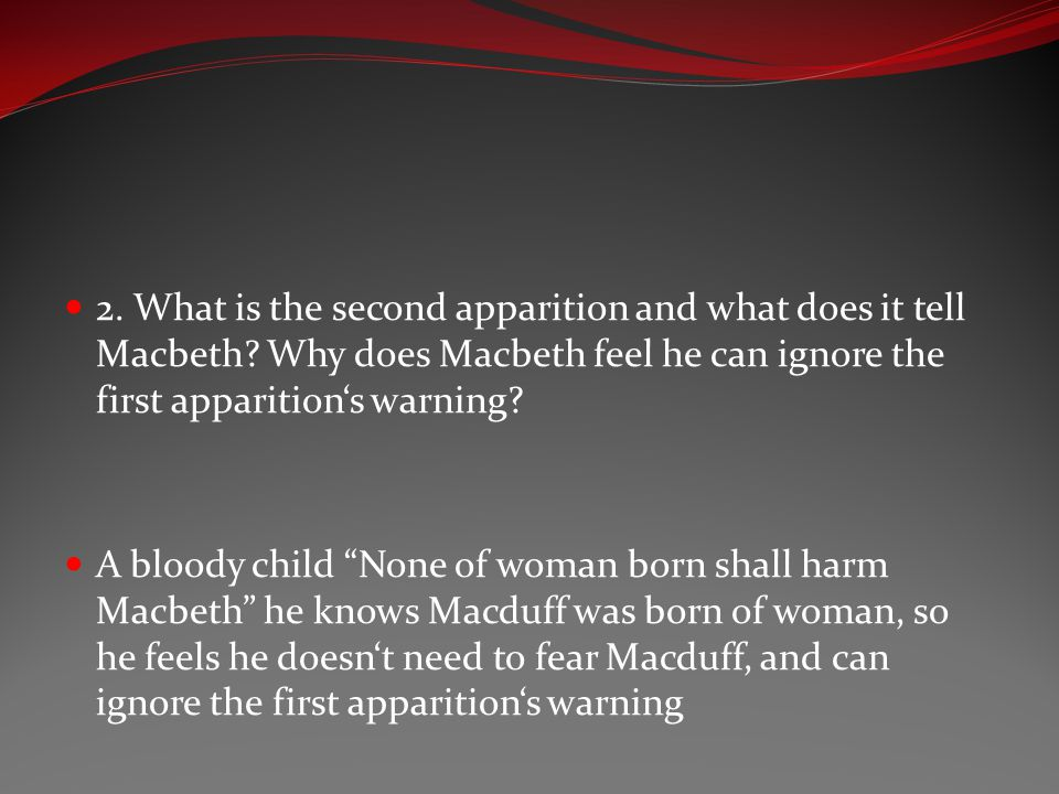 2. What is the second apparition and what does it tell Macbeth