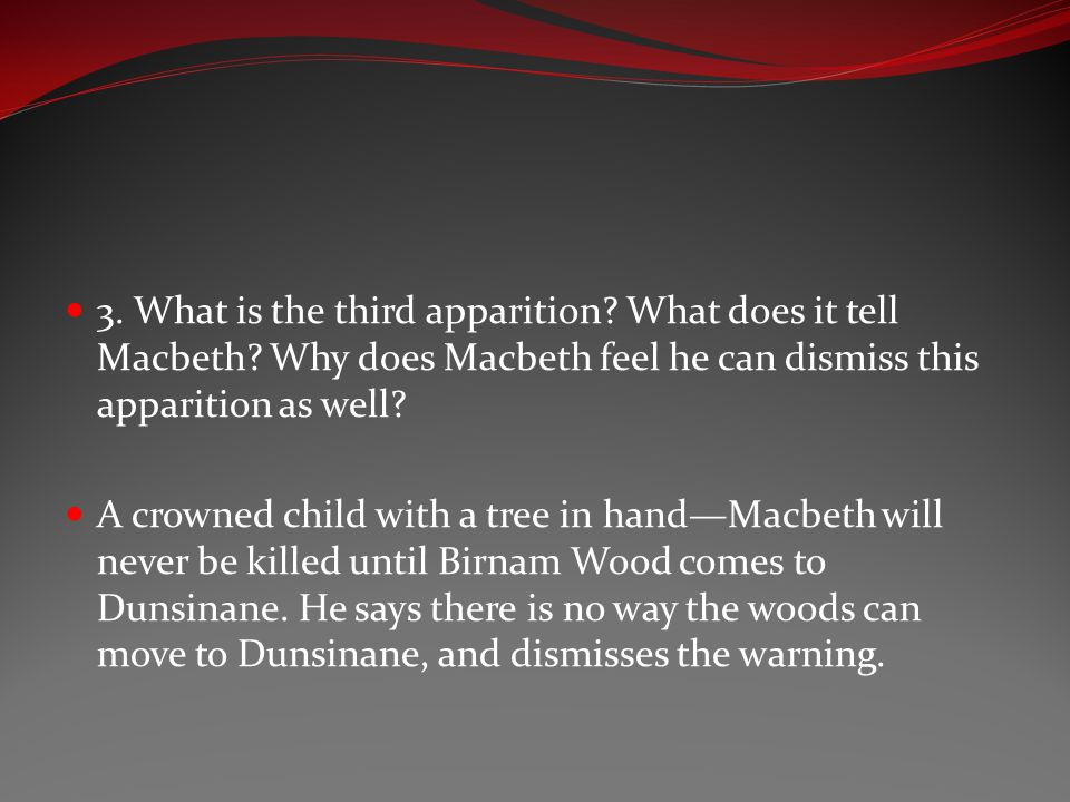 3. What is the third apparition. What does it tell Macbeth