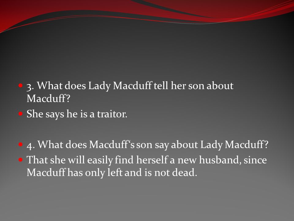 3. What does Lady Macduff tell her son about Macduff