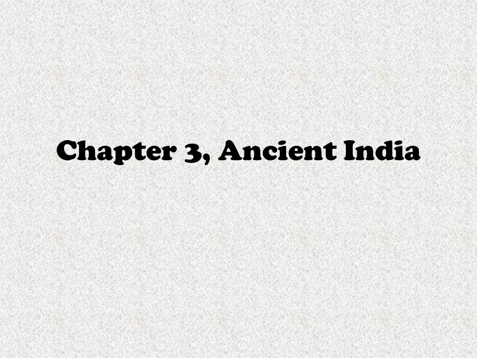 Chapter 3, Ancient India