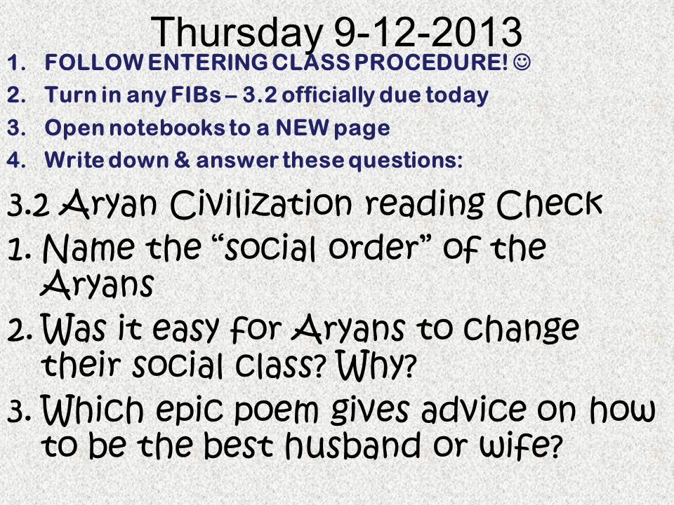 Thursday 9-12-2013 3.2 Aryan Civilization reading Check