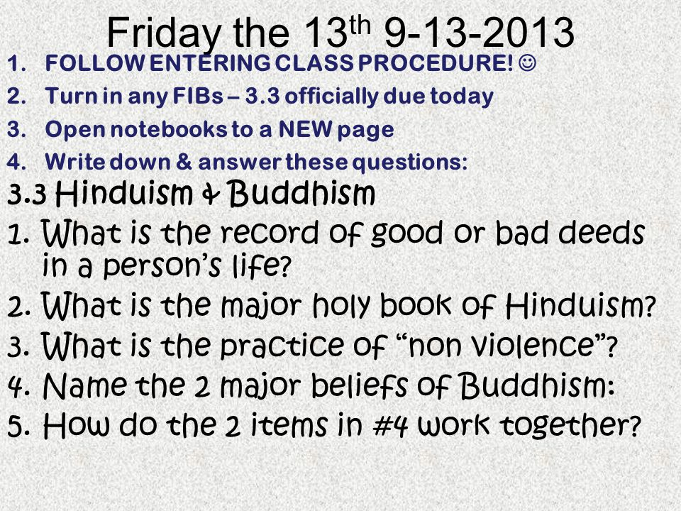 Friday the 13th Hinduism & Buddhism