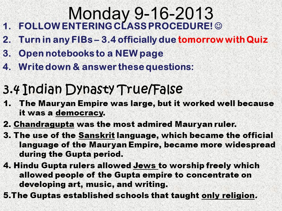 Monday 9-16-2013 3.4 Indian Dynasty True/False