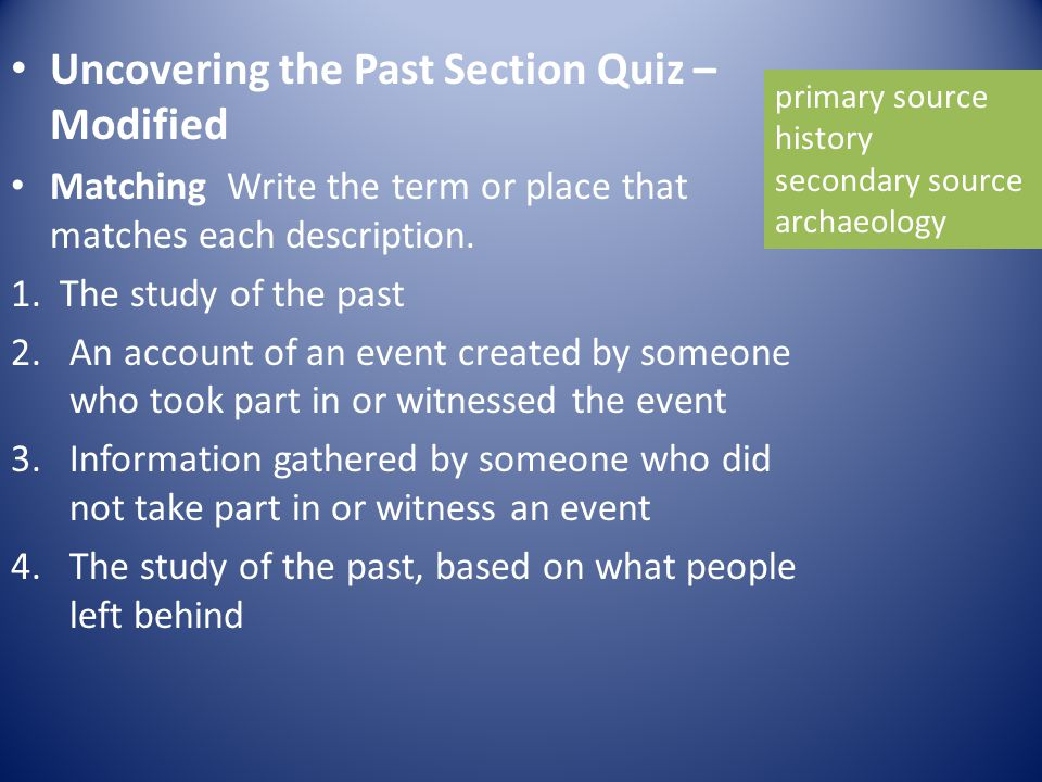 Uncovering the Past Section Quiz – Modified