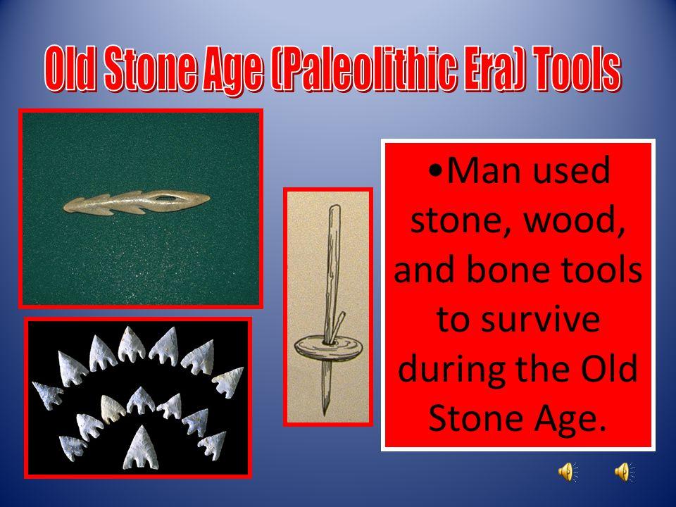 Old Stone Age (Paleolithic Era) Tools