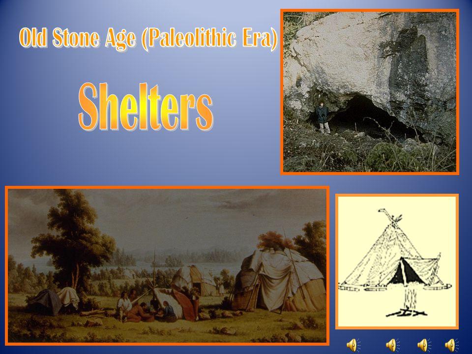 Old Stone Age (Paleolithic Era)