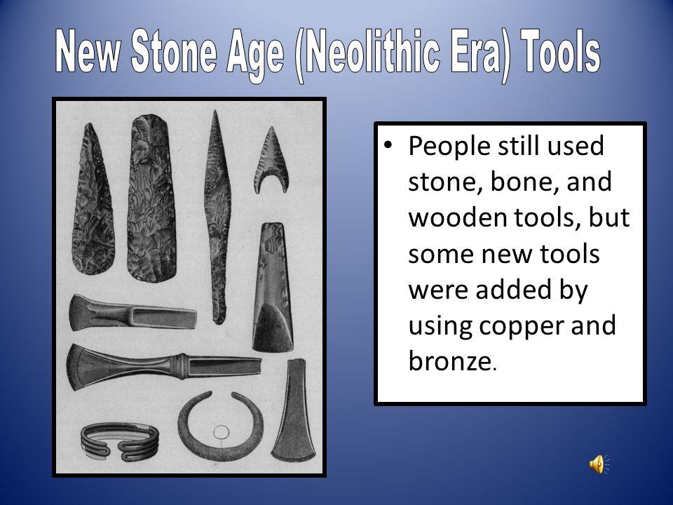 New Stone Age (Neolithic Era) Tools
