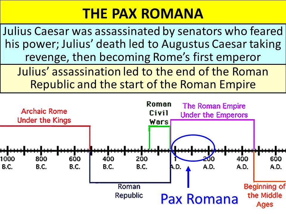 THE PAX ROMANA Pax Romana