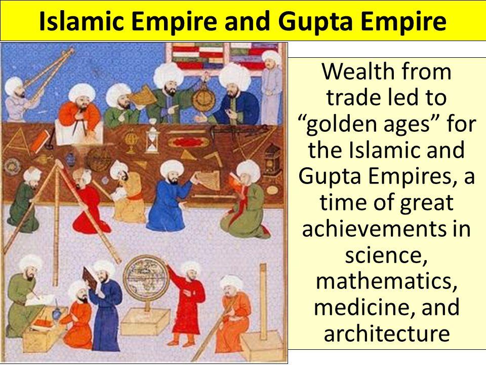 Islamic Empire and Gupta Empire