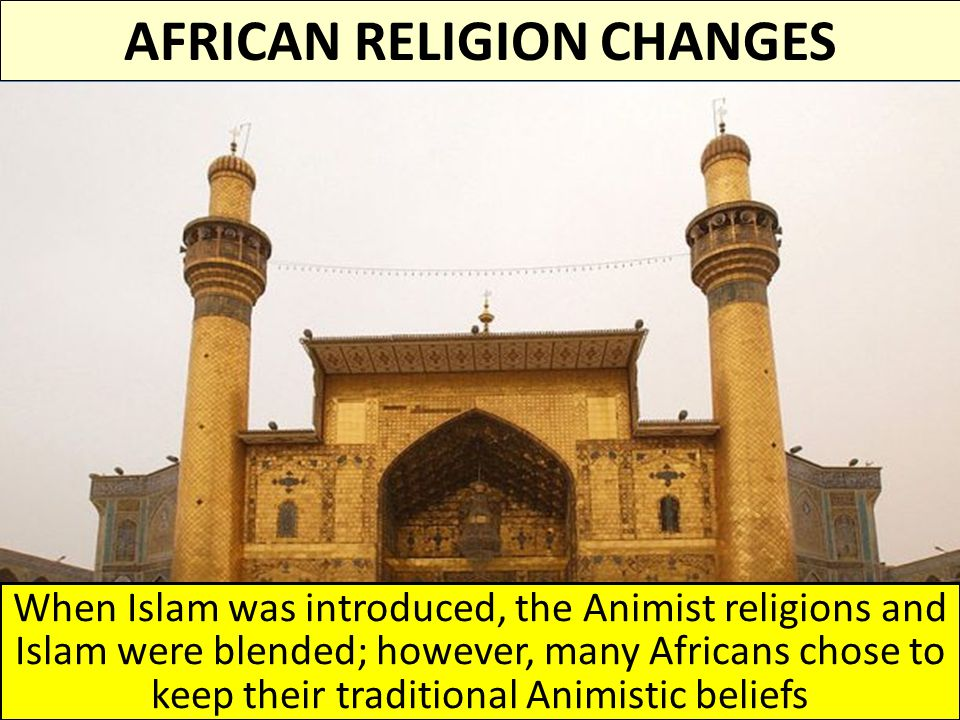 AFRICAN RELIGION CHANGES