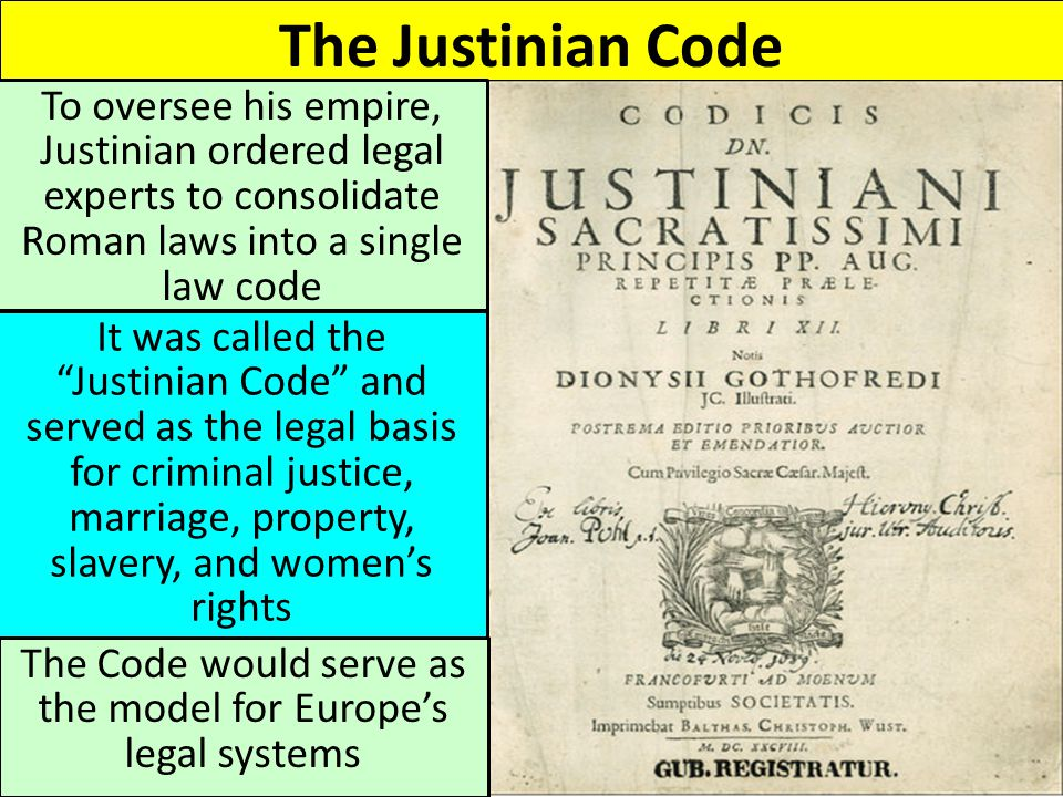 The Code would serve as the model for Europe's legal systems