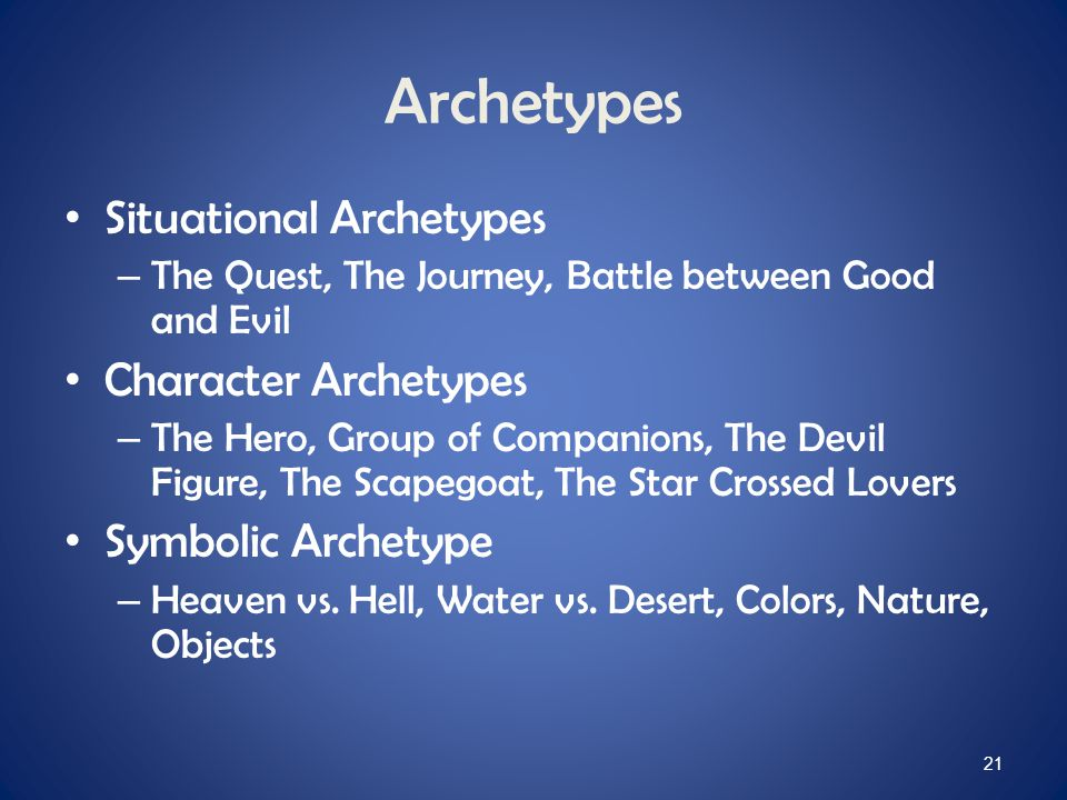 Archetypes Situational Archetypes Character Archetypes