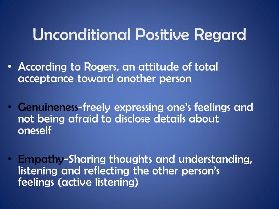 Unconditional Positive Regard