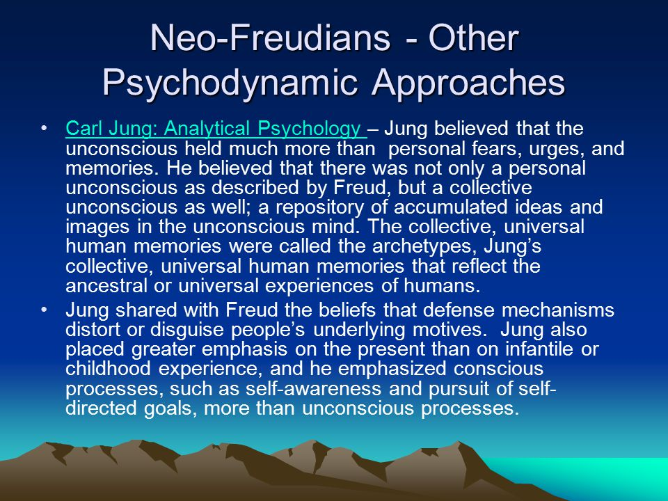 Neo-Freudians - Other Psychodynamic Approaches