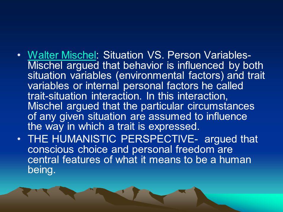 Walter Mischel: Situation VS