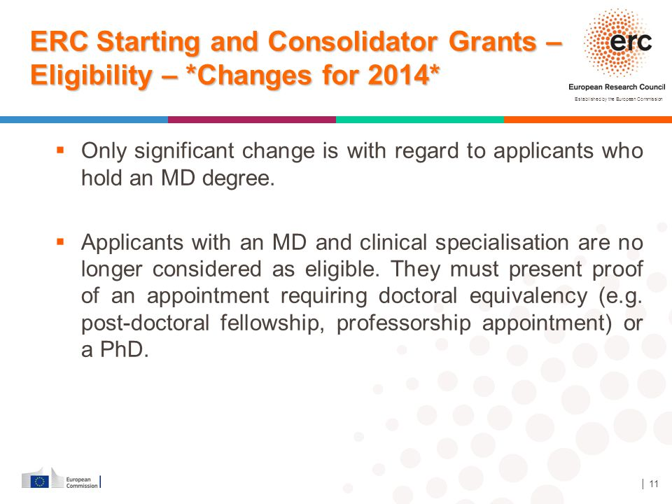 ERC Starting and Consolidator Grants – Eligibility – *Changes for 2014*