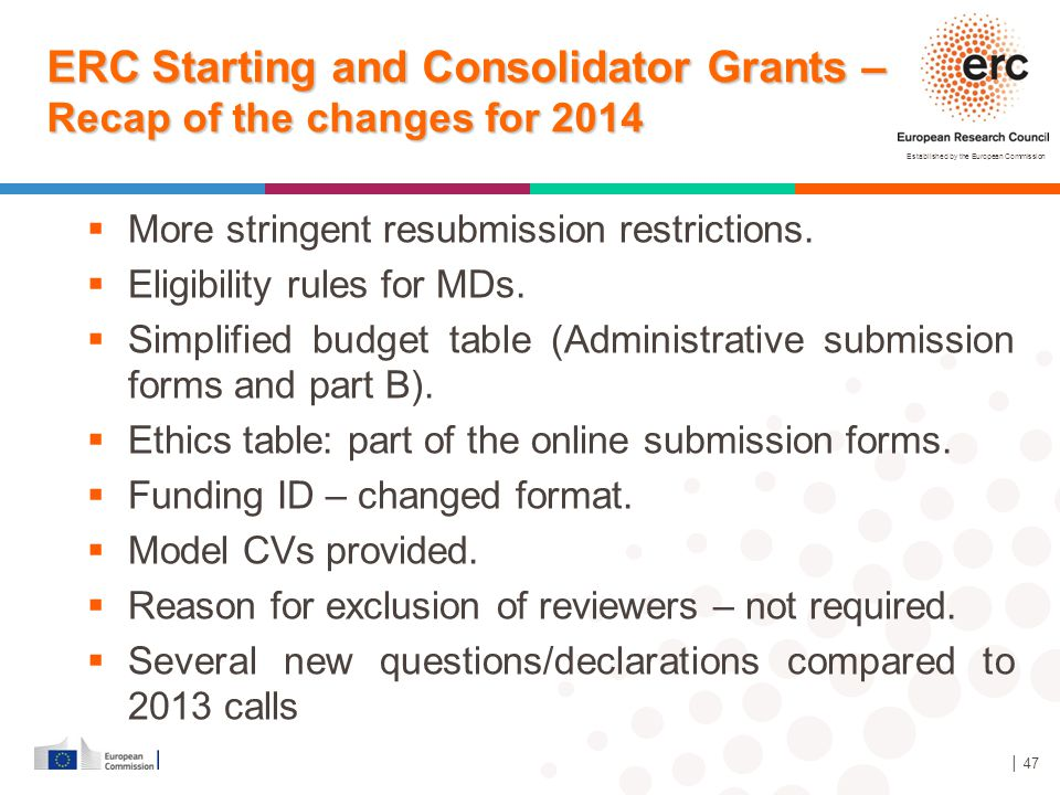 ERC Starting and Consolidator Grants –Recap of the changes for 2014