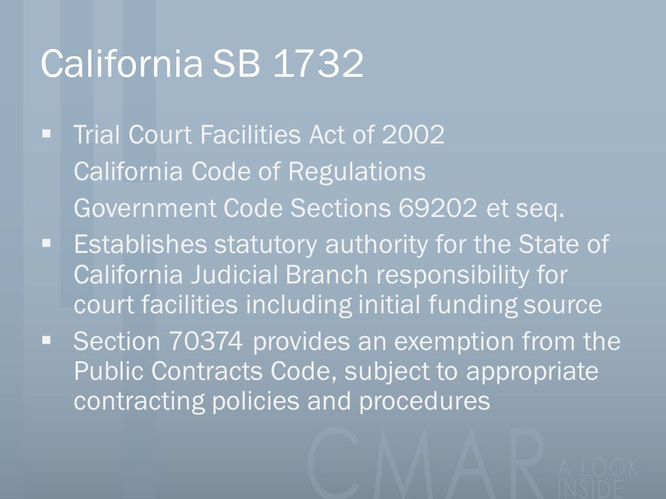 California SB 1732 Trial Court Facilities Act of 2002
