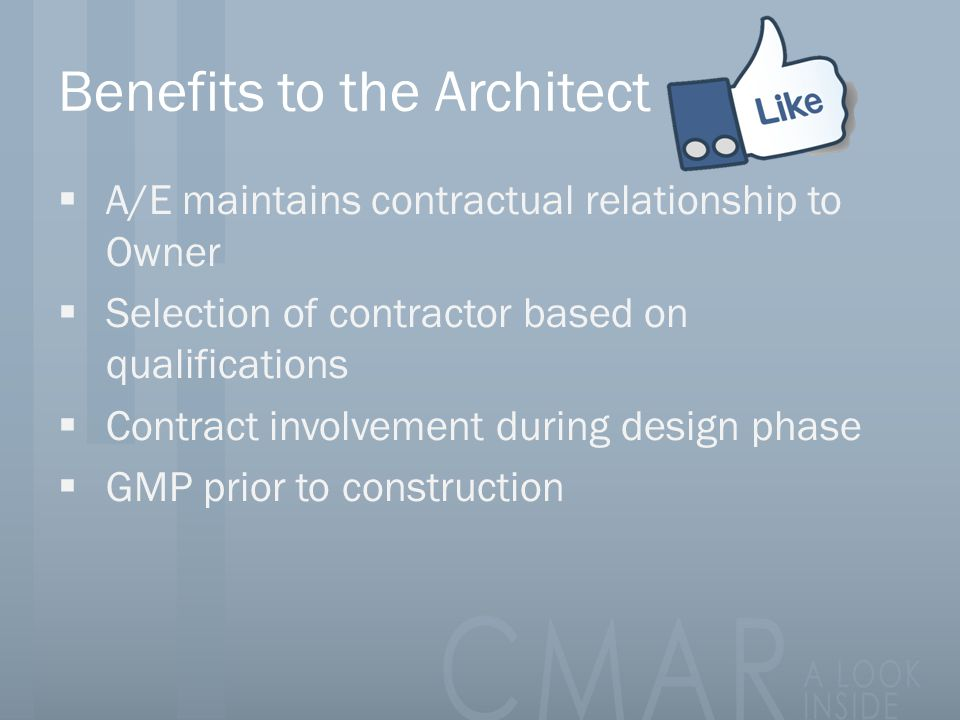 Benefits to the Architect