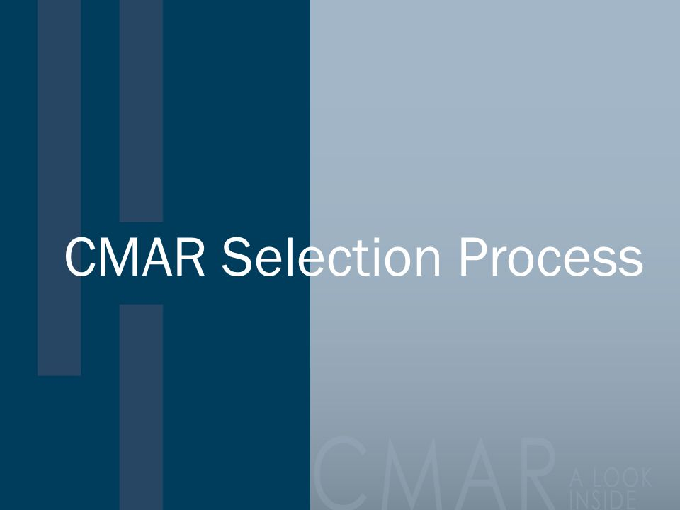 CMAR Selection Process