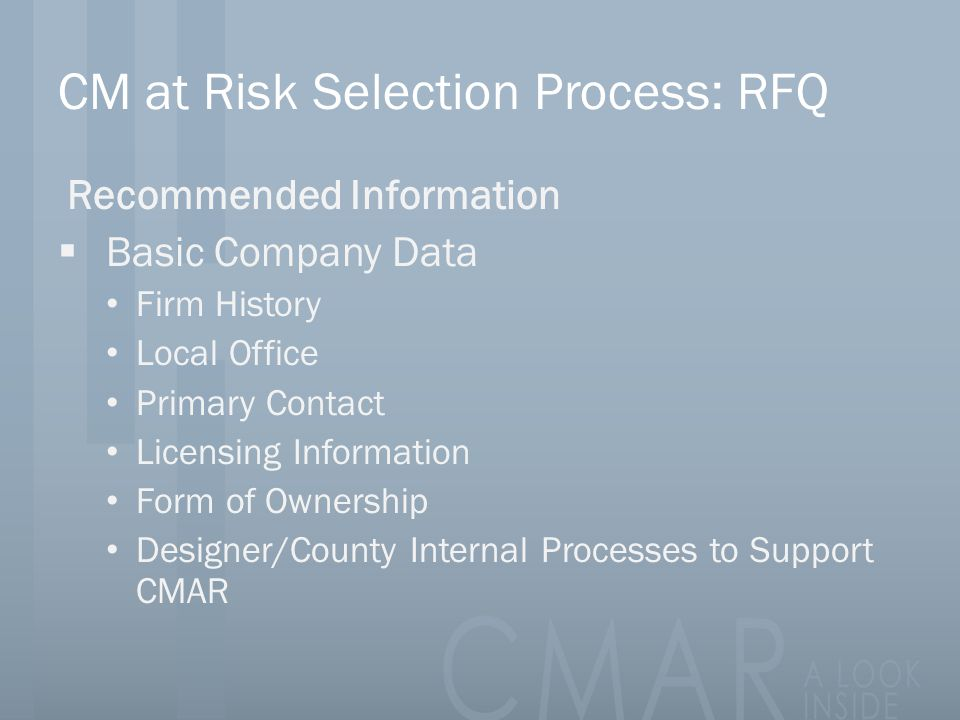 CM at Risk Selection Process: RFQ