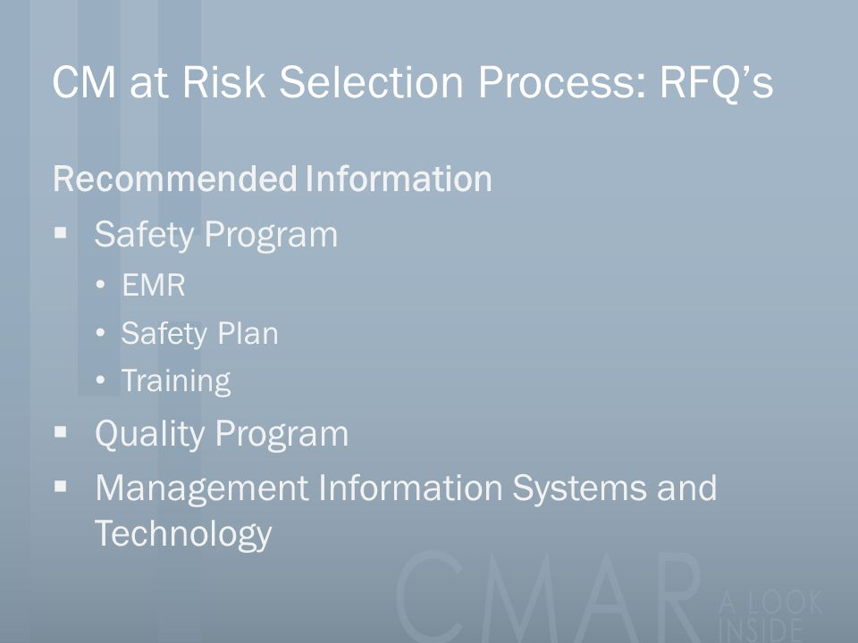 CM at Risk Selection Process: RFQ's