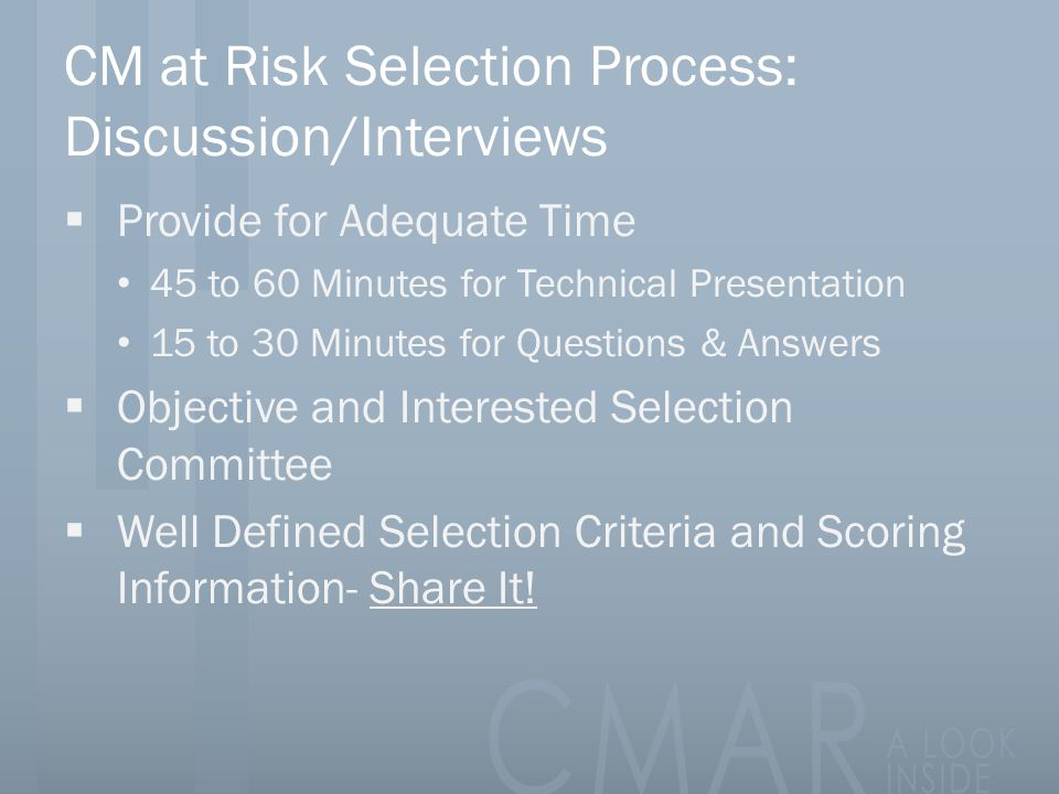 CM at Risk Selection Process: Discussion/Interviews