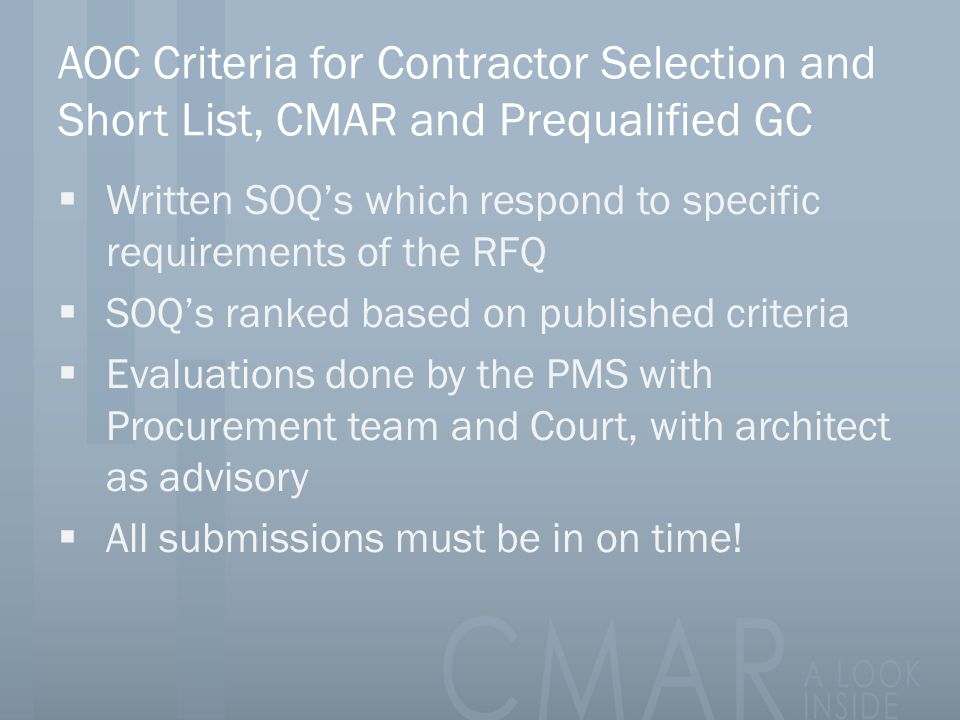 AOC Criteria for Contractor Selection and Short List, CMAR and Prequalified GC