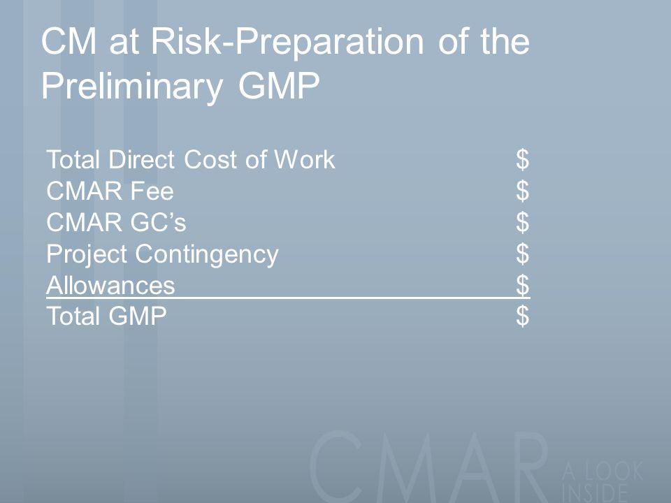 CM at Risk-Preparation of the Preliminary GMP